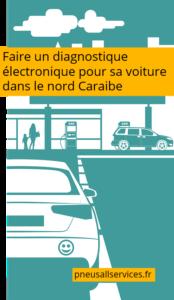 diagnostic électronique pour voiture nord caraibe