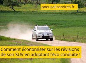 éco conduite économiser sur révisions de SUV