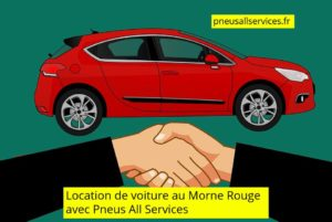 location de voiture au Morne Rouge avec Pneus all services